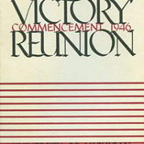Six thousand copies of the Victory Reunion program were printed. Included was a list of all the members of the University community who lost their lives during World War II. (HS 13569)